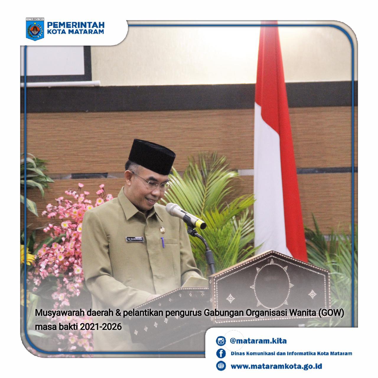 Musyawarah Daerah GOW Ke-III Kota Mataram