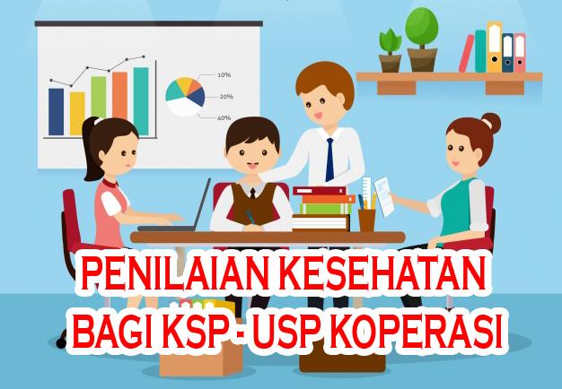 Pentingnya Penilaian Kesehatan Bagi KSP-USP Koperasi